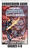 Legend of the Mantamaji: Bloodlines Curriculum Guide: Grades 4 - 8
