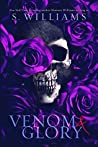 Venom & Glory (Venom, #3)