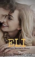 Eli (Mallick Brothers Book 4)