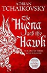The Hyena and the Hawk (Echoes of the Fall, #3)