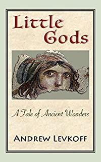 Little Gods: A Tale of Ancient Wonders
