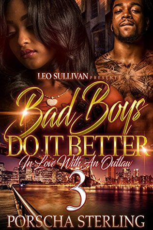 Bad Boys Do it Better 3 by Porscha Sterling