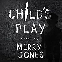 Child's Play (Elle Harrison Thriller, #3)