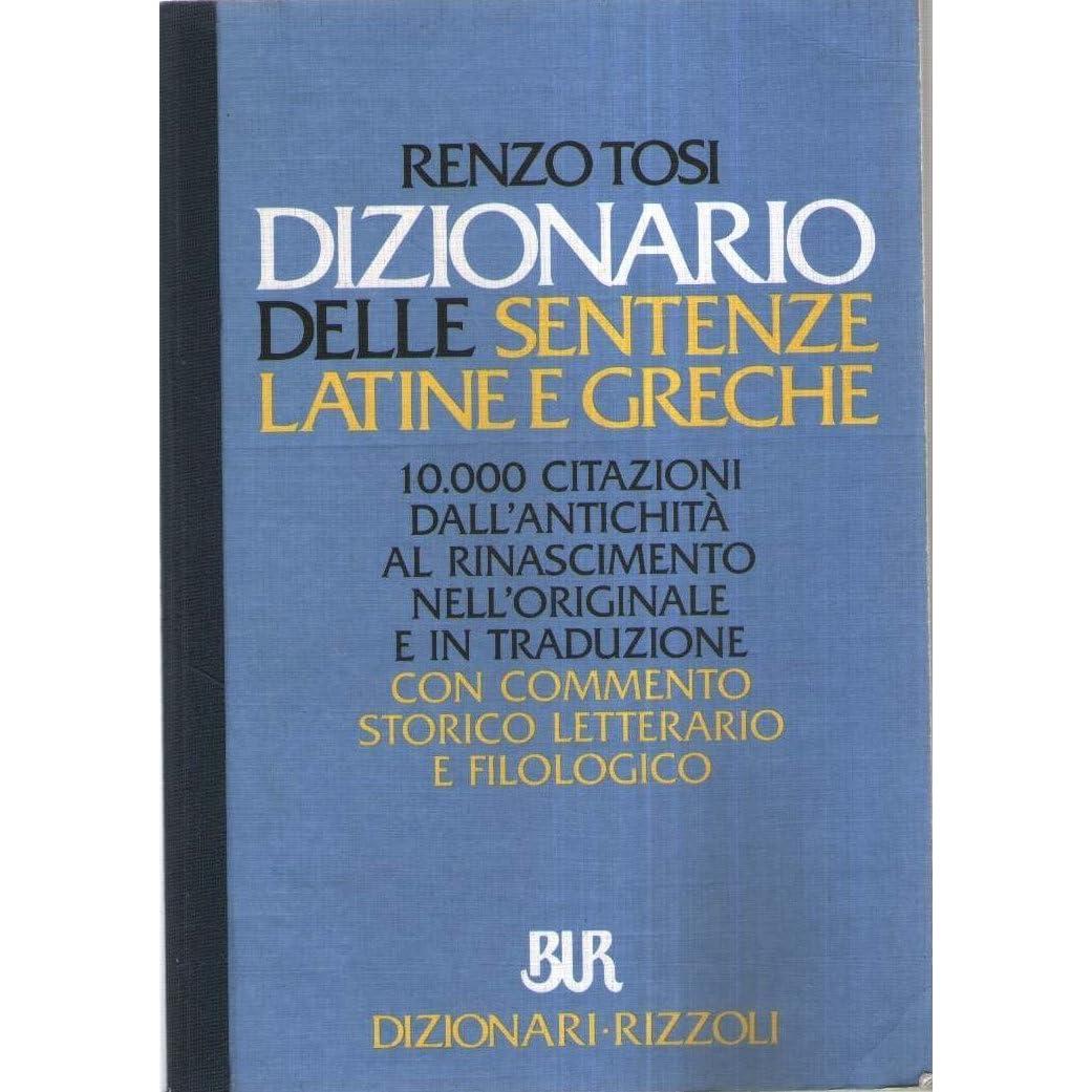 Dizionario Delle Sentenze Latine E Greche By Renzo Tosi