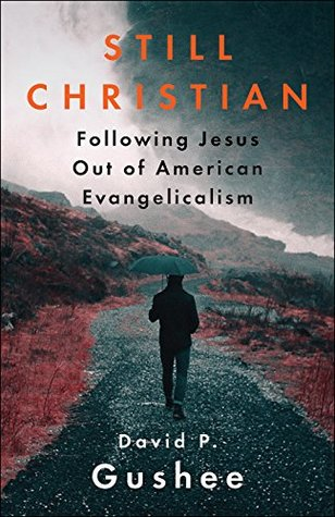 Still Christian by David P. Gushee