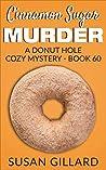 Cinnamon Sugar Murder (Donut Hole Mystery #60)