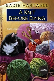 A Knit before Dying (Tangled Web Mystery #2)