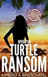 Operation Turtle Ransom (Poppy McVie #4)