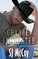 Chance Encounter (A Chance and a Hope #1)