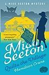 Miss Seeton Quilts the Village (Miss Seeton #22)