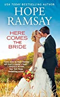 Here Comes the Bride (Chapel of Love Book 3)