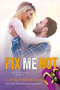 Fix Me Not (The Fix, #2)