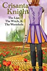 Crisanta Knight: The Liar, the Witch, & the Wormhole (Book #4)