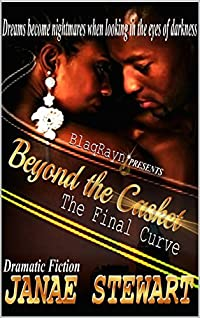 BEYOND THE CASKET: The Final Curve