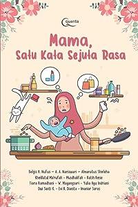 Mama, Satu Kata Sejuta Rasa