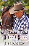 Learning Faith at Steeple Ridge (Steeple Ridge Romance, #2)