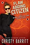 Flaw Abiding Citizen (The Worst Detective Ever #6)