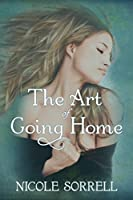 The Art of Going Home (The Art of Living, #1)