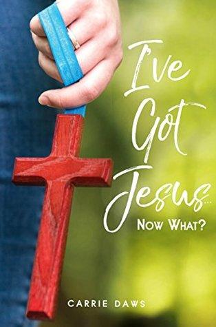 I've Got Jesus ... Now What?