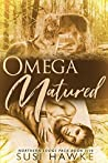 Omega Matured (Northern Lodge Pack, #5)