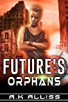 Future's Orphans