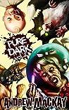 Pure Dark Vol 2: The Ultimate Horror Endurance Sequel