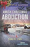 Amish Christmas Abduction (Amish Country Justice #3)