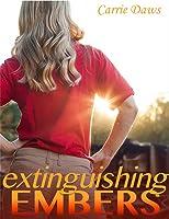 Extinguishing Embers (Embers #3)