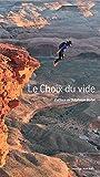 Le choix du vide (Editions du Mont-Blanc)