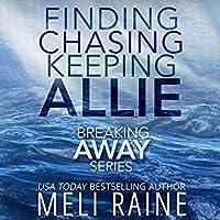 Breaking Away Series Boxed Set (Breaking Away, #1-3)