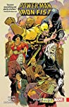 Power Man and Iron Fist, Vol. 3: Street Magic