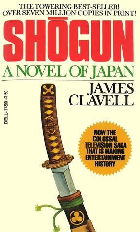 Shogun. A Novel of Japan