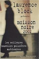 Moisson noire 2002