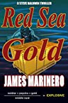 Red Sea Gold: A Steve Baldwin Thriller
