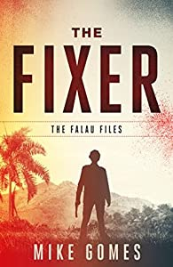 The Fixer (Falau Files, #1)