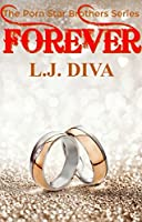 Forever (The Porn Star Brothers Series)
