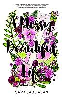 A Messy, Beautiful Life
