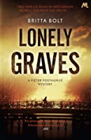 Lonely Graves (The Posthumus Trilogy #1)