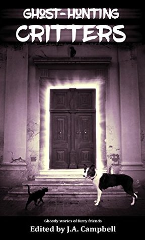 Ghost Hunting Critters (Ghost Hunting Dog #3)