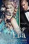 Download ebook Chasing Ella (Love Ever After, #1) by Jillian Quinn