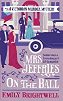 Mrs Jeffries On The Ball (Mrs.Jeffries Mysteries Book 5)