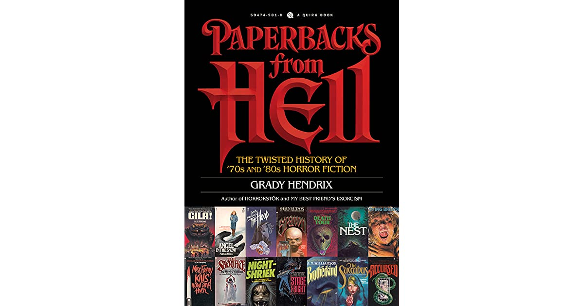 Paperbacks from hell the twisted history of 70s and 80s horror paperbacks from hell the twisted history of 70s and 80s horror fiction by grady hendrix fandeluxe Images