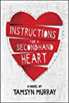 Instructions for a Secondhand Heart by Tamsyn Murray