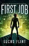 First Job (Minimum Wage Sidekick #1)