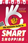The Ultimate Guide to Smart Shopping