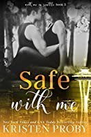 Safe With Me (With Me in Seattle #5)