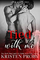 Tied with Me (With Me in Seattle #6)