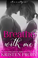 Breathe with Me (With Me in Seattle #7)
