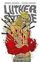 Luther Strode T02 : La Légende