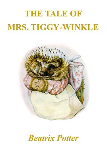 The Tale of Mrs.Tiggy-Winkle Beatrix Potter